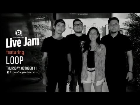 Rappler Live Jam: Loop