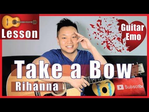Take a Bow - Rihanna Guitar Tutorial