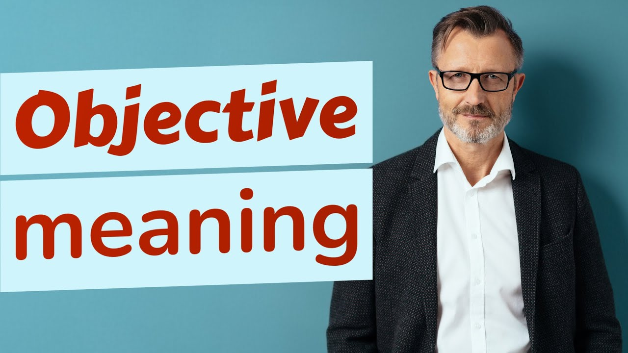 Download Objective   Meaning of objective