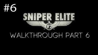 Sniper Elite V2 Walkthrough Part 6 ST. Olibartus Church [HD] (PC/PS3/360)