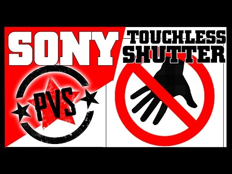 Sony's New Touchless Shutter!