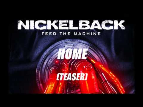 Nickelback - Home - 2017 (TEASER)
