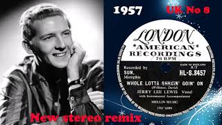 Jerry Lee Lewis - Whole Lotta Shakin' Goin' On - 2021 stereo remix