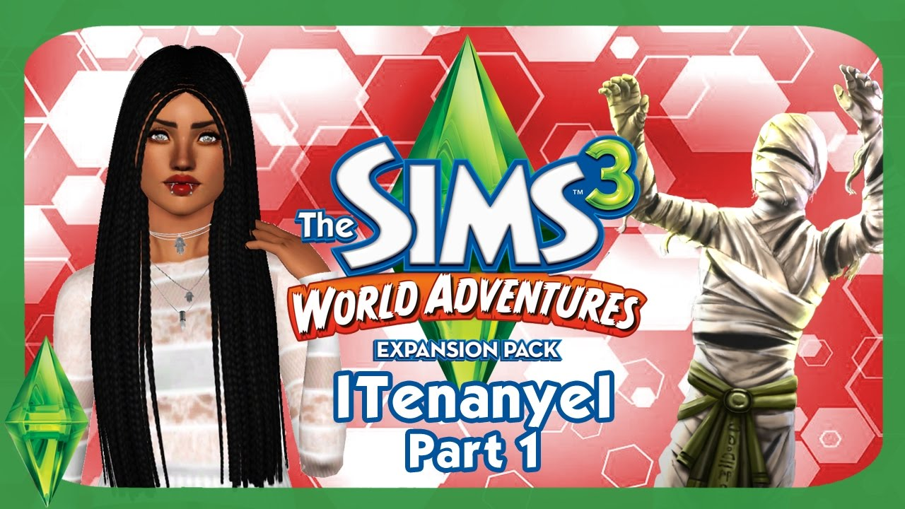 lets play sims 3 world adventures part 1 youtube