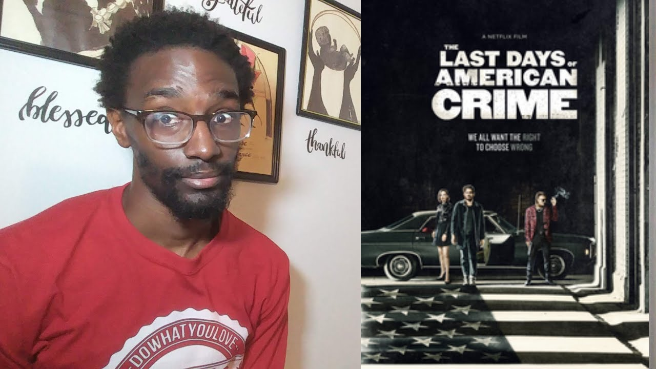 Netflix The Last Days Of American Crime Movie Review Youtube
