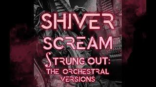 """Shiver - """"Scream - Orchestral Version"""""""