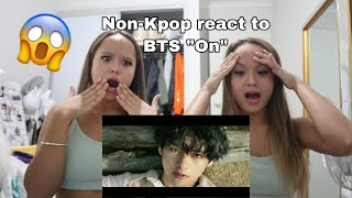 "Non-Kpopers Reat To BTS ""ON"""