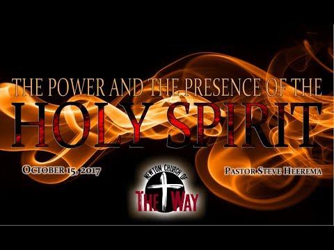 Pastor Steve Heerema   Holy Spirit Week 6