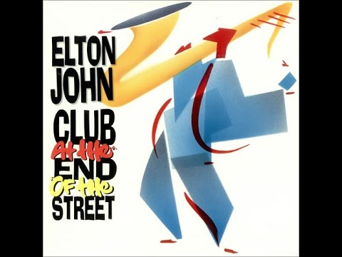 Elton John - Club at the End of the Street (1989) With Lyrics! mp3