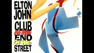 Elton John - Club at the End of the Street (1989) With Lyrics!