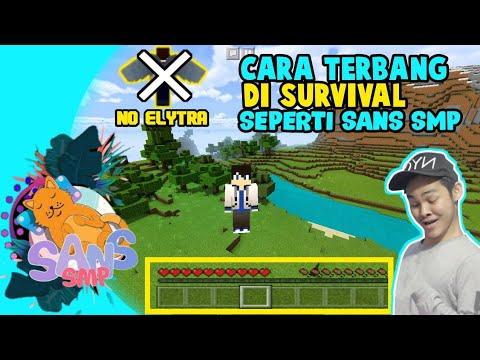 CARA AGAR BISA TERBANG DI SURVIVAL SEPERTI SANS SMP!!NO ELYTRA!!(MCPE INDONESIA)
