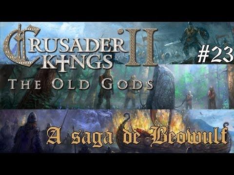 Crusader Kings 2: The Old Gods - A saga de Beowulf #23 - Adeus nobres vikings!