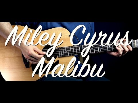 Miley Cyrus - Malibu Guitar Tutorial Lesson/Guitar Cover w Chords ...