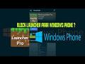 BlockLauncher Pro para Windows Phone!