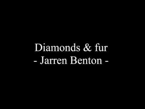 Diamonds & Fur Lyrics - Jarren Benton