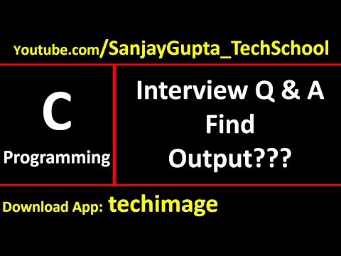 04 C Programming | Skill Based Interview Questions and Answers | Learn Programming by Sanjay Gupta