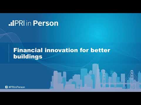 PIP18 - Breakout 5A: Financial innovation for better buildings