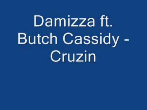 butch cassidy and damizza cruzin
