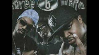 Three 6 Mafia-Roll Wit It