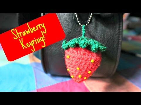 Amigurui Crochet Strawberry Keyring! ¦ The Corner Of Craft