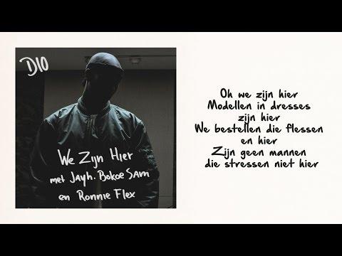 Dio - We Zijn Hier ft. Jayh, Bokoesam & Ronnie Flex (De Man is nu verkrijgbaar)