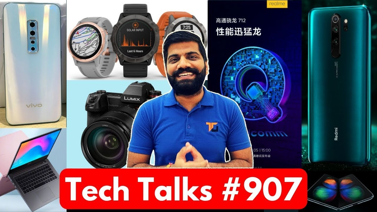 Tech Talks #907 - Redmi Note 8 India Launch, Realme Q Specs, V17 Pro Quad Cam, Vivo Nex 3, Redmi TV