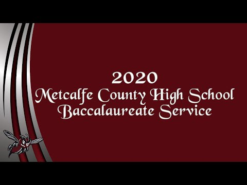 2020 Metcalfe County High School Baccalaureate Service