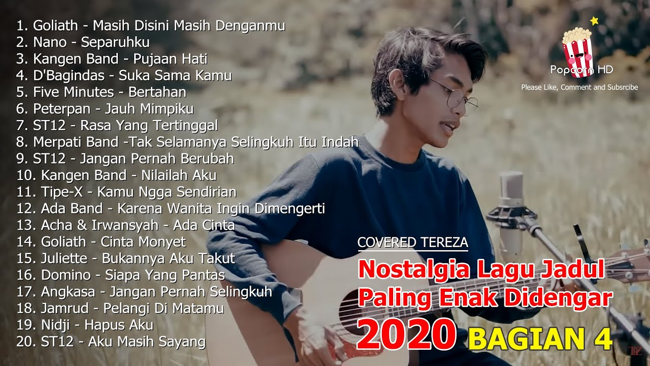 Download 20 Kumpulan Lagu Akustik Jadul Nostalgia Paling Merdu Enak Didengar Covered Tereza 2020 - Bagian 4
