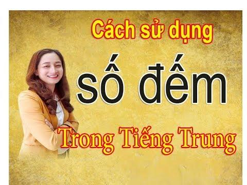 Học số đếm trong tiếng Trung - Tự học tiếng Trung   - Trung Tâm Thảo Điệp    0986 434588