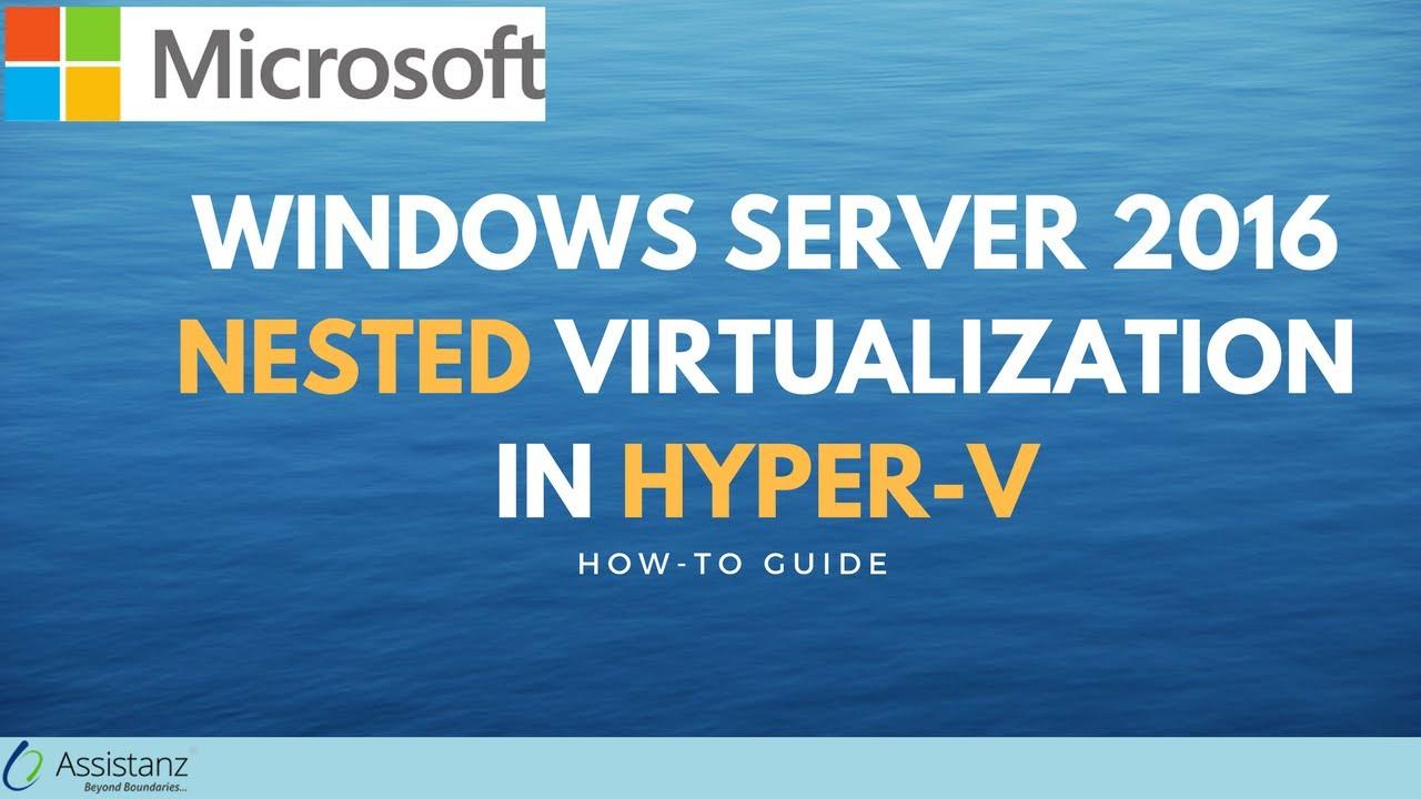 nested virtualization windows 2016