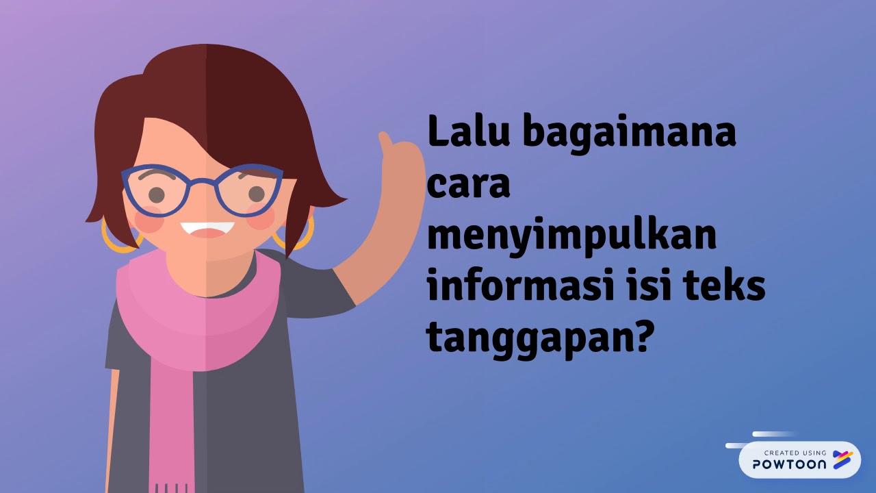menyimpulkan informasi isi teks tanggapan