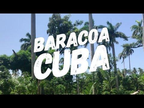BARACOA: CUBA'S REMOTE GEM | TRAVEL VLOG
