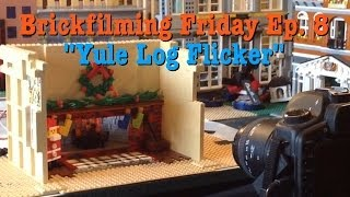 Yule Log Flicker - Brickfilming Friday Ep. 8