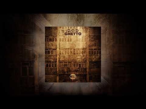 D.O.D - Ghetto