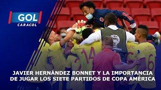 Javier Hernández Bonnet sobre las enseñanzas que la Copa América le dejará a la Selección Colombia
