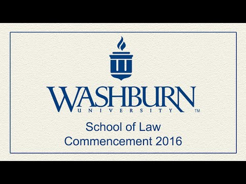 Washburn University | 2016 School of Law Commencement
