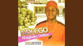 Ndi Ego N'agbalu Odibo, Pt. 1