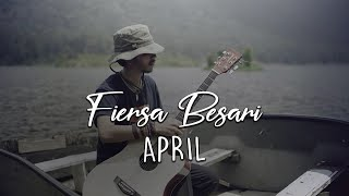 Fiersa besari - April ( The best of fiersa besari ) - ( Lirik Video )