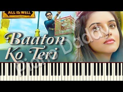 Baaton Ko Teri (All is Well) Arijit Singh Piano Tutorial ~ Piano Daddy