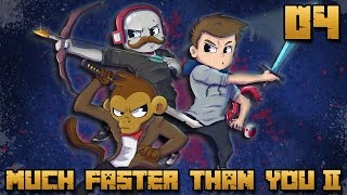 MUCH FASTER THAN YOU II #04 : ON PART EN CHASSE !
