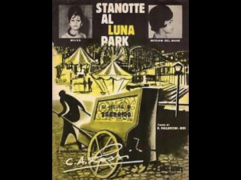 Stanotte Al Luna Park - Miriam Del Mare