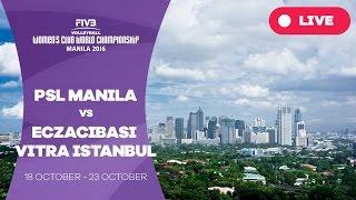 PSL Manila v Eczacibasi VitrA Istanbul - Women