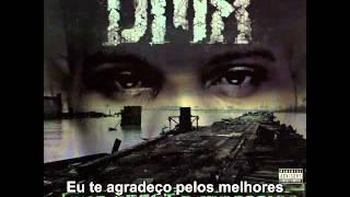 DMX - I Miss You Feat.Faith Evans Legendado