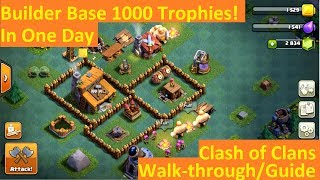 Clash of Clans: How To Get 1000 Trophies In 1 Day Using Roughly 1000 Gems, New Patch, Builder Base