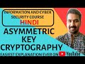 Asymmetric Key Cryptography ll Information and Cyber Security Course Explained in Hindi