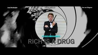 Rich Is A Drug- James Bond 007 Fan Film (Dutch Subs)
