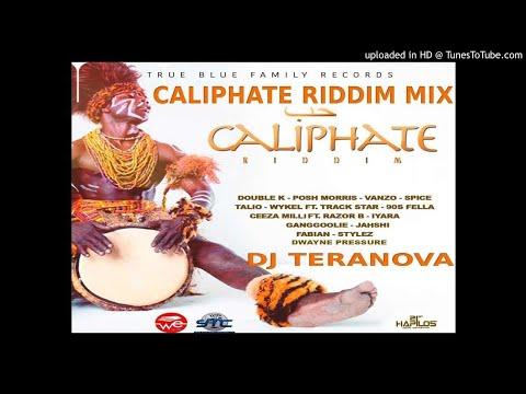CALIPHATE RIDDIM FULL MIX {OCTOBER 2017} DJ TERANOVA