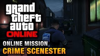 GTA Online - Mission - Crime Scenester [Hard Difficulty]