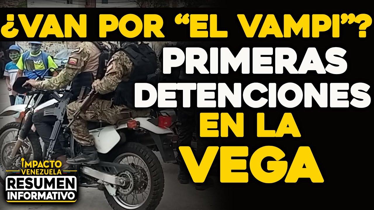 ¿VAN POR EL VAMPI? Primeras detenciones la Vega| 🔴  NOTICIAS VENEZUELA HOY Junio 19 2021