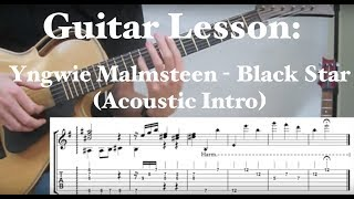 Guitar Lesson: Black Star - Yngwie Malmsteen (Acoustic Intro)